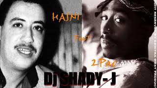images HASNI FeaT 2PAC Dj SHADY J REMIX 2012 EXCLUSIVE Kenitra West Production Inc