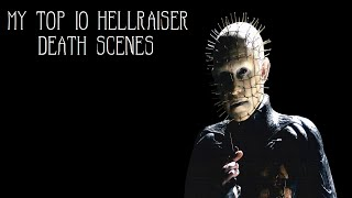 My Top 10 Hellraiser Kills HD