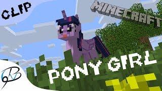 Pony Girl (animación en Minecraft mlp)