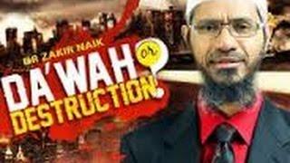 Dawah or Destruction Lecture Q & A Full Dr Zakir Naik