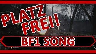 Platz frei! Battlefield 1 Song by Execute