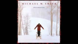 Michael W. Smith--