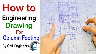 How to Study Engineering Drawing for Column footing and building Layout