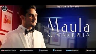 Maula | Kulwinder Billa | Full Audio Song | Japas Music