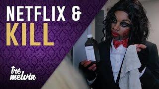 127. Netflix and Kill