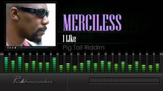 Merciless - I Like (Pig Tail Riddim) [Soca 1999] [HD]