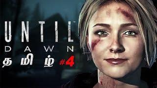 Until Dawn #4 Live Tamil Gaming