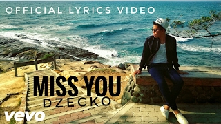 Dzecko - Miss You 보고 싶어 (Official Lyrics Video)  | Lagu Baru 2017