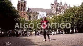 Algo Contigo - Gente de Zona  * Zumba Fitness Choreography