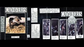 Cadaveres - Live 93 [Full Album]