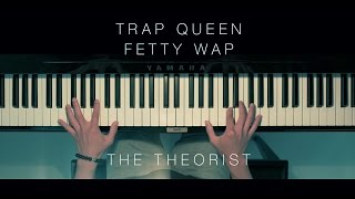 Fetty Wap - Trap Queen | The Theorist Piano Cover