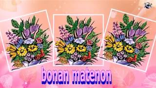 Esperanto Language Good Morning Flowers greeting  video  for  everybody everyone