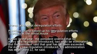 Trump talks about deregulation efforts