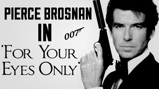Pierce Brosnan IN For Your Eyes Only
