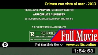 Watch: Crimen con vista al mar (2013) Full Movie Online