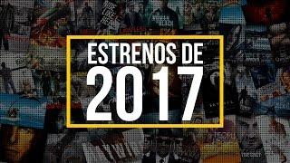 Estrenos De Peliculas 2017