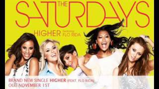 The Saturdays - Higher (featuring Flo Rida) OFFICIAL AUDIO