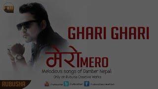 DAMBER NEPALI GHARI GHARI PROMO(JANGE)
