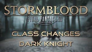 Stormblood Class Changes: Dark Knight
