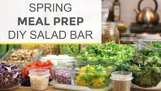 How To Meal Prep for Spring | DIY Salad Bar