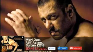 Meri Dua | Atif Aslam | Sultan 2016 | Salman khan