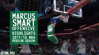 Marcus Smart Offensive Highlights 2017/18 NBA Regular Season