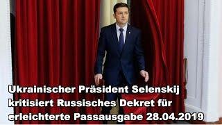 Ukrainischer Präsident Selenskij kritisiert Russisches Dekret für erleichterte Passausgabe