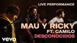 "Mau y Ricky - ""Desconocidos"" Official Performance | Vevo"