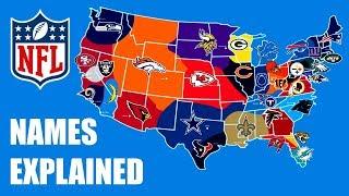 All 32 NFL Team Name Origins Explained