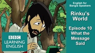 Rinku's World - Part 10 - What the Message Said - English for Bangla Speakers