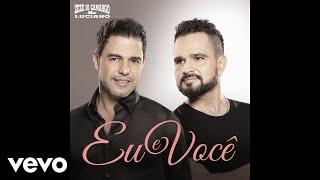 Zezé Di Camargo & Luciano - Eu e Você (Áudio Oficial)