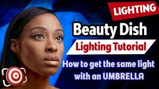 Beauty Dish Lighting Tutorial & How to make a DIY Beauty Dish with an umbrella for less than $7.00