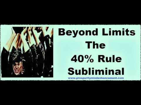 Overcome Mental Barriers NOW - Navy Seals (40%) Rule Subliminal Recording