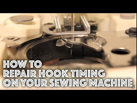 How to Fix Repair the Hook Timing on a Sewing Machine