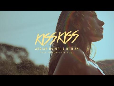 Xxx Mp4 KISS KISS Ardian Bujupi DJ R AN Feat Mohombi Big Ali Official Video 3gp Sex
