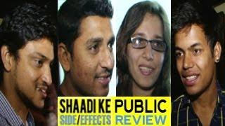 Shaadi Ke Side Effects Public Review