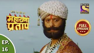 Bharat Ka Veer Putra - Maharana Pratap - Episode 16 - 20th June 2013