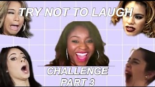 FIFTH HARMONY TRY NOT TO LAUGH CHALLENGE PART 3!