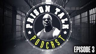 Prison Talk Podcast 1.3
