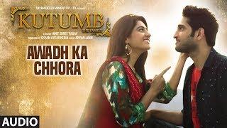 Awadh Ka Chhora Full Audio Song | Kutumb | Aloknath, Rajpal Yadav | Aryan Jaiin