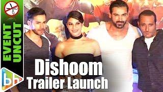 Dishoom OFFICIAL Trailer Launch | Varun Dhawan | John Abraham | Jacqueline Fernandez | Event Uncut