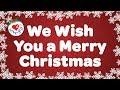 We Wish You a Merry Christmas with Lyrics Christmas Carol & Song Kids Love to Sing