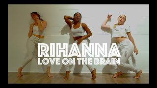 Rihanna - Love On The Brain | Hamilton Evans Choreography