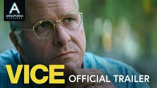 VICE   Official Trailer