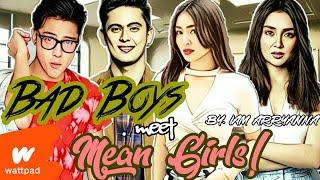 WATTPAD: Bad Boys meet Mean Girls Trailer