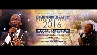 THE PURPOSE OF PENTECOST – BEYOND THE UPPER ROOM (1)#KPGWC2016 DAY2 MORNING SESSION