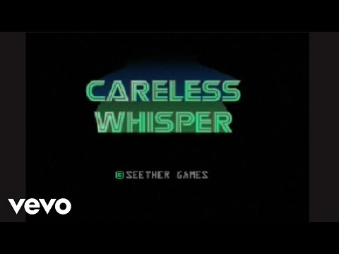 CARELESS WHISPER SEETHER TORRENT DOWNLOAD