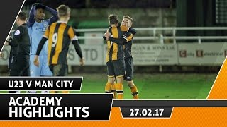 The Tigers 2 Manchester City 2 | Dev Squad Goals | 27.02.17