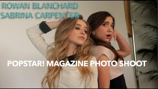 BEHIND THE SCENES WITH SABRINA CARPENTER & ROWAN BLANCHARD