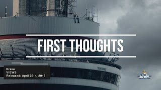 Drake - VIEWS (Views From The 6) Full Album Review/Reaction | First Thoughts
